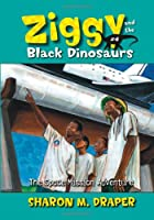 The Space Mission Adventure (Ziggy and the Black Dinosaurs (Aladdin Paperback))