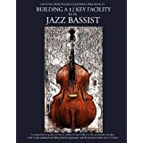 Constructing Walking Jazz Bass Lines Book IV - Building a 12 Key Facility for the Jazz Bassist: Book & MP3 Playalong (Volume 4)