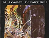 img - for Al Loving: Departures book / textbook / text book