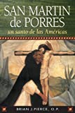 img - for San Martin De Porres: Un Santo De Las Americas (Spanish Edition) book / textbook / text book