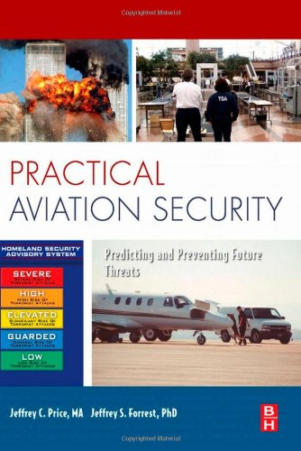 Practical Aviation Security: Predicting and Preventing...