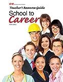 School to Career Teachers Resource Guide