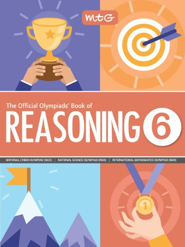The Official Olympiads' Book of Reasoning : Class 6