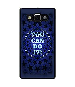 Fuson Premium You Can Do It Metal Printed with Hard Plastic Back Case Cover for Samsung Galaxy A7