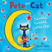 Pete the Cat: Twinkle, Twinkle, Little Star | James Dean