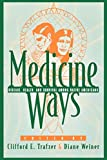img - for Medicine Ways: Disease, Health, and Survival among Native Americans (Contemporary Native American Communities) book / textbook / text book