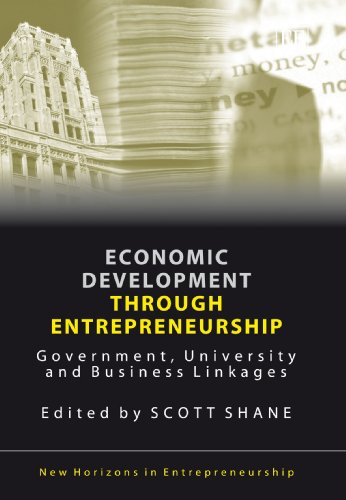 Economic Development Through Entrepreneurship Government, University and Busine
