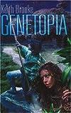 Keith Brooke Genetopia