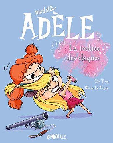 Mortelle Adèle (9) : La rentrée des claques