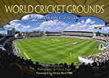 img - for World Cricket Grounds: A Panoramic Vision book / textbook / text book
