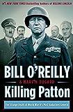Killing Patton: The Strange Death of World War IIs Most Audacious General