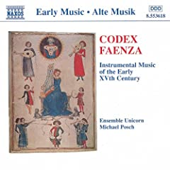 Codex Faenza: Instrumental Music of the Early 15th Century