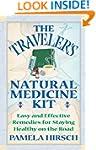 Traveler's Natural Medicine Kit: Easy...