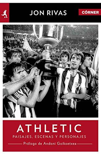 Athletic Club. Héroes, pasajes y personajes (Deportes (corner))