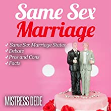 Same-Sex Marriage: Same-Sex Marriage Series (       UNABRIDGED) by Mistress Dede Narrated by Audrey Lusk