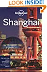 Lonely Planet Shanghai 7th Ed.: 7th E...