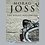 The Night Following | Morag Joss