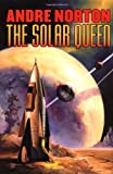 The Solar Queen (Norton, Andre)