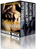 An Alphas Need (Four Wicked Beginnings with BBWs, Billionaires, Soldiers and Shifters)
