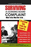 img - for Surviving a Licensing Board Complaint: What to DO, What Not to Do book / textbook / text book