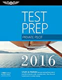 img - for Private Pilot Test Prep 2016: Study & Prepare: Pass your test and know what is essential to become a safe, competent pilot   from the most trusted source in aviation training (Test Prep series) book / textbook / text book
