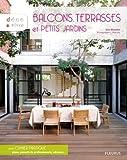 Balcons, terrasses et petits jardins