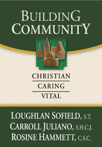 Building Community Christian Caring Vital087793746X