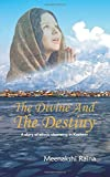 The Divine and the Destiny: 1
