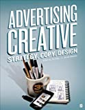 img - for Advertising Creative: Strategy, Copy, and Design by Altstiel, Thomas (Tom) B. Published by SAGE Publications, Inc 3rd (third) edition (2012) Paperback book / textbook / text book