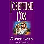 Rainbow Days | Josephine Cox