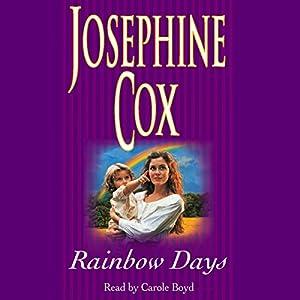 Rainbow Days | [Josephine Cox]
