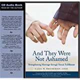 And They Were Not Ashamed: Strengthening Marriage through Sexual Fulfillment