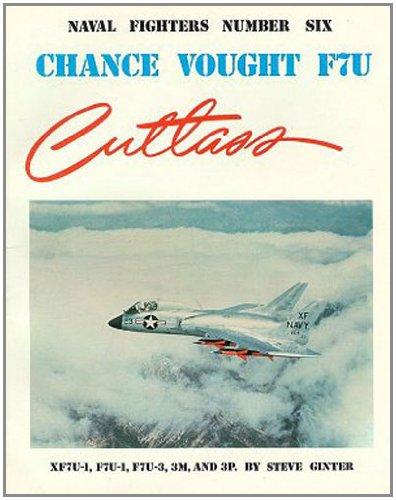 Chance Vought F7U Cutlass Consign  Naval Fighters094261237X
