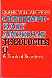 img - for Contemporary American Theologies II: A Book of Readings book / textbook / text book
