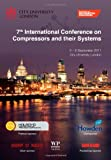 img - for 7th International Conference on Compressors and their Systems 2011 book / textbook / text book