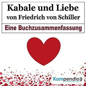 Kabale und Liebe von Friedrich Schiller: Eine Buchzusammenfassung Hörbuch