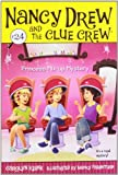 Princess Mix-up Mystery (Nancy Drew and the Clue Crew)