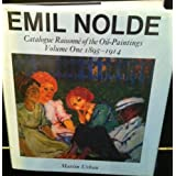 "Emil Nolde, a Catalogue Raisonne of the Oil Paintings 1895-1914von ""Emil Nolde"""
