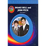 "Drake Bell and Josh Peck (Robbie Reader Contemporary Biographies)von ""Joanne Mattern"""