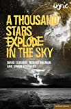 img - for A Thousand Stars Explode in the Sky (Modern Plays) book / textbook / text book