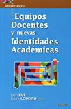 img - for EQUIPOS DOCENTES Y NUEVAS IDENTIDADES book / textbook / text book