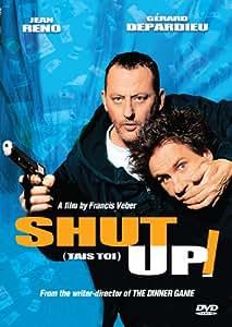 Shut Up! (Tais Toi)