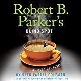 img - for Robert B. Parker's Blind Spot: Jesse Stone, Book 13 book / textbook / text book