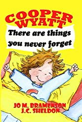 First readers: Cooper Wyatt - There are things you never forget: Children's books: new baby (I am Cooper Wyatt Book 1)