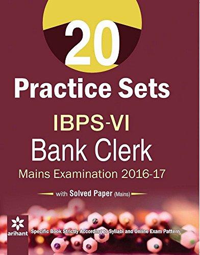 20 Practice Sets for IBPS-VI Bank Clerk Main Examination