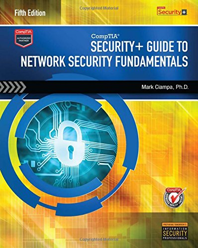 Free Download CompTIA Security Guide To Network Fundamentals By Mark Ciampa PDF Online