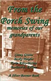 img - for From the Porch Swing - memories of our grandparents book / textbook / text book