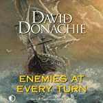 Enemies at Every Turn: John Pearce, Book 8 (       UNABRIDGED) by David Donachie Narrated by Michael Tudor Barnes