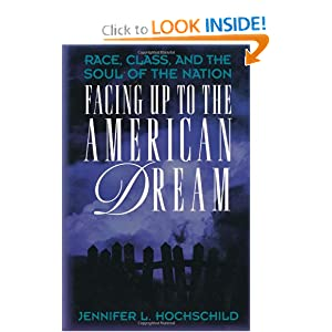 Facing Up to the American Dream Jennifer L. Hochschild