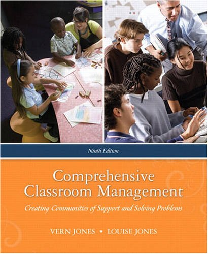 Comprehensive Classroom Management: Creating Communities...